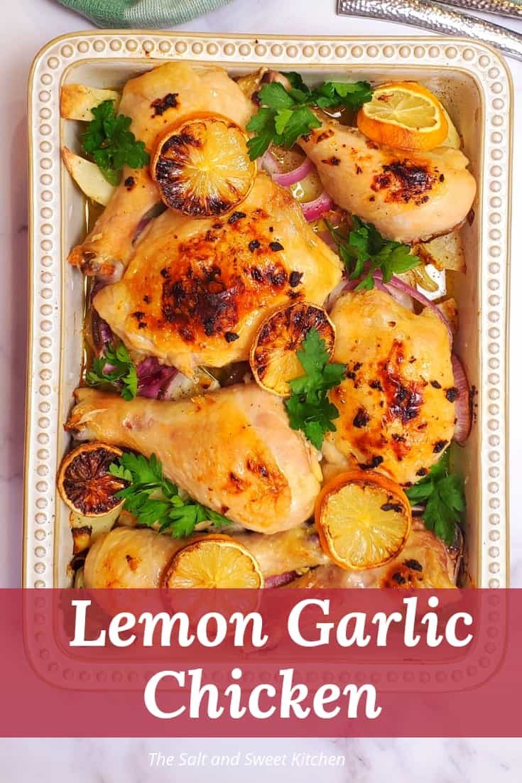 Lemon Garlic Chicken with potatoes. The best lemon garlic marinade!